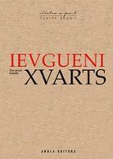 Ievgueni Xvarts. Tres peces teatrals