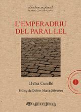 L´Emperadriu del Paral.lel - Cunillé, Lluïsa