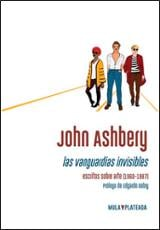 Las vanguardias invisibles - Ashbery, John