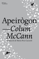 Apeirògon - McCann, Colum