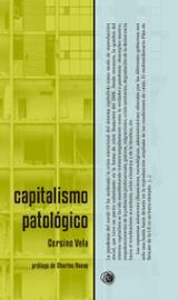 Capitalismo patológico - Vela, Corsino