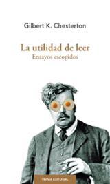 La utilidad de leer - Chesterton, G. K.