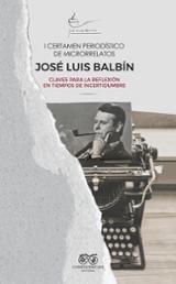 I Certamen periodístico de microrrelatos José Luis Balbín. Claves