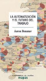 La automatización y el futuro del trabajo - Benanav, Aaron