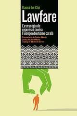 Lawfare. L´estratègia de repressió contra l´independentisme català - del Clot i Trias, Damià