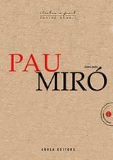 Teatre Reunit 2004-2020 - Miró, Pau