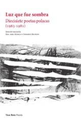 Luz que fue sombra. Dicisiete poetas polacas - AAVV