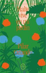 Malte vive en mi jardín - Orlando Olaso, Pilar