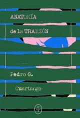 Anatomía de la traición - García Cuartango, Pedro