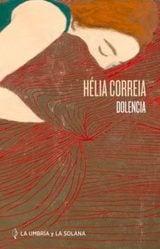 Dolencia - Correia, Helia