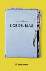 L´or del blau - Masllorens, Àlvar
