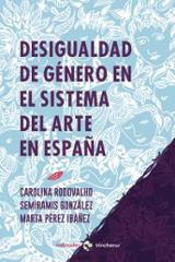 Desigualdad de género en el sistema del arte en España - González, Semíramis