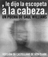 Le dijo la escopeta a la cabeza - Williams, Saul