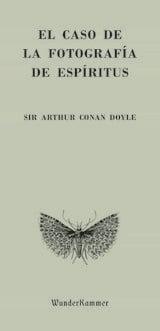 El caso de la fotografía de espíritus - Conan Doyle, Arthur