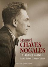 Manuel Chaves Nogales. Andar y contar II - Cintas Guillén, María Isabel