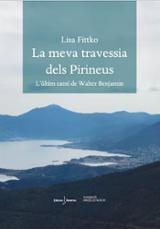 La meva travessia dels Pirineus - Fittko, Lisa