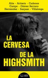 La cervesa de la Higsmith - AAVV