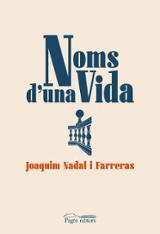 Noms d´una vida - Nadal i Farreras, Joaquim