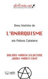 Breu història de l´anarquisme als Països Catalans - Marín Silvestre, Dolors