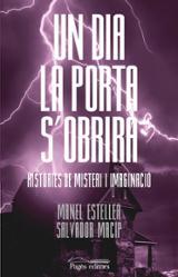 Un dia la porta s´obrirà - Esteller, Manel