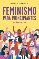 Feminismo para principiantes - Varela, Nuria