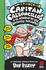 El Capitán Calzoncillos y el ataque de los retretes parlantes