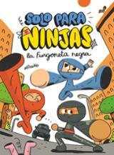 Solo para ninjas, 1. La furgoneta negra - Puño