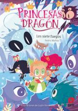 Princesas dragón 11: Los siete fuegos - Mañas, Pedro