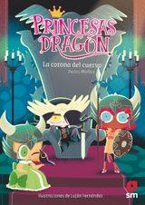 Princesas Dragón, 12. La corona del cuervo