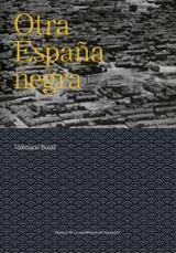 Otra España negra - Bozal, Valeriano