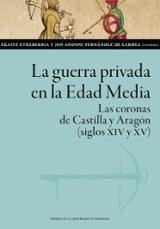 La guerra privada en la Edad Media - Andoni Fernandez, Jon