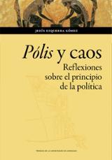 Pólis y caos. Reflexiones sobre el principio de la política - Ezquerra Gómez, Jesús