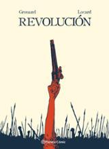 Revolución, vol.1: Libertad - Grouazel, Florent
