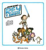 Star Wars Rey y amigos - Brown, Jeffrey