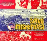 Selva misteriosa - Florez del Águila, Javier