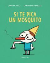 Si te pica un mosquito - Gastó, Jordi