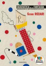 Gramática de la fantasía - Rodari, Gianni
