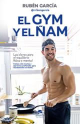 El gym y el ñam - García, Rubén