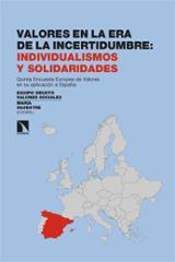 Valores en la era de la incertidumbre: individualismos y solidari - AAVV