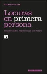 Locuras en primera persona - Huertas, Rafael