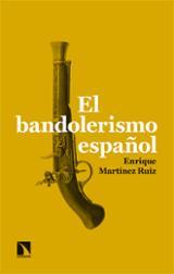 El bandolerismo español - Martínez Ruiz, Enrique
