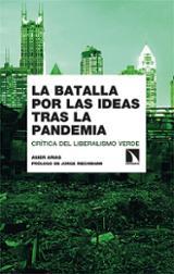 La batalla por las ideas tras la pandemia - Arias, Asier