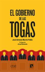 El gobierno de las togas - Martín Pallín, José Antonio