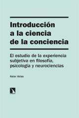 Introducción a la ciencia de la conciencia - Arias, Asier