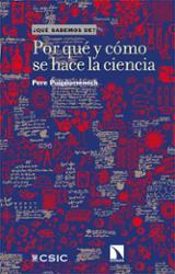 Por qué y cómo se hace la ciencia - Puigdomènech, Pere