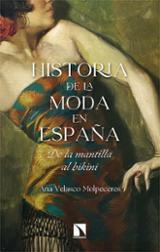 Historia de la moda en España - Velasco Molpeceres, Ana