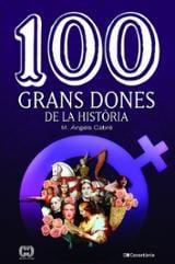 100 grans dones de la història - Cabré, Maria Àngels