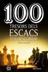 100 tresors dels escacs per descobrir - Castells, Miquel