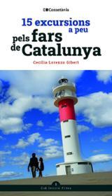 15 excursions a peu pels fars de Catalunya - Lorenzo Gibert, Cecília