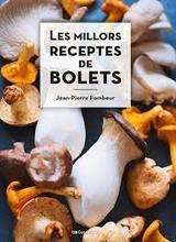Les millors receptes de bolets - Fombeur, Jean-Pierre